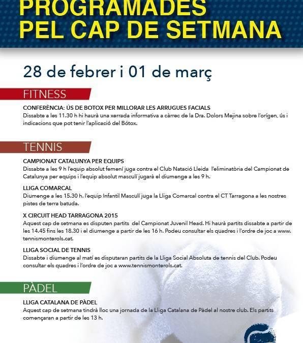 Activitats programades pel cap de setmana: 28 de febrer i 01 de març