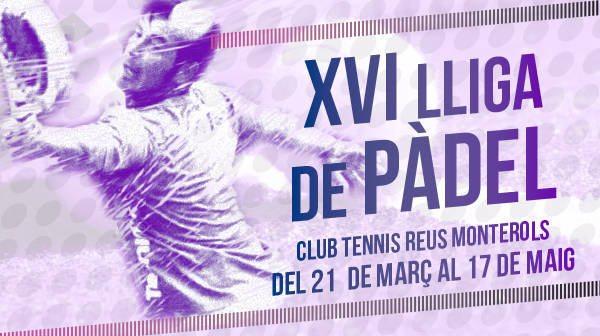 XVI Lliga de Pàdel 2015