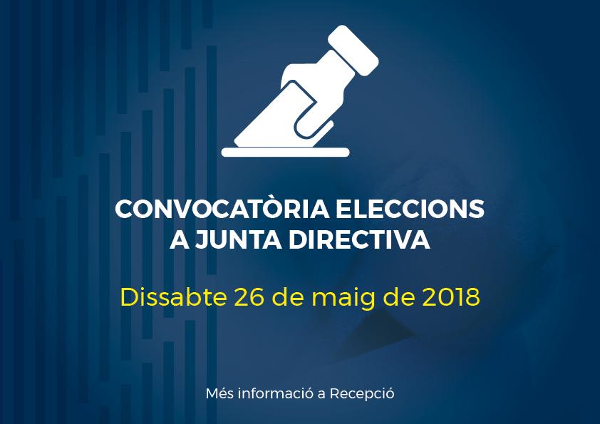 Convocatòria d'Eleccions a Junta Directiva 2018