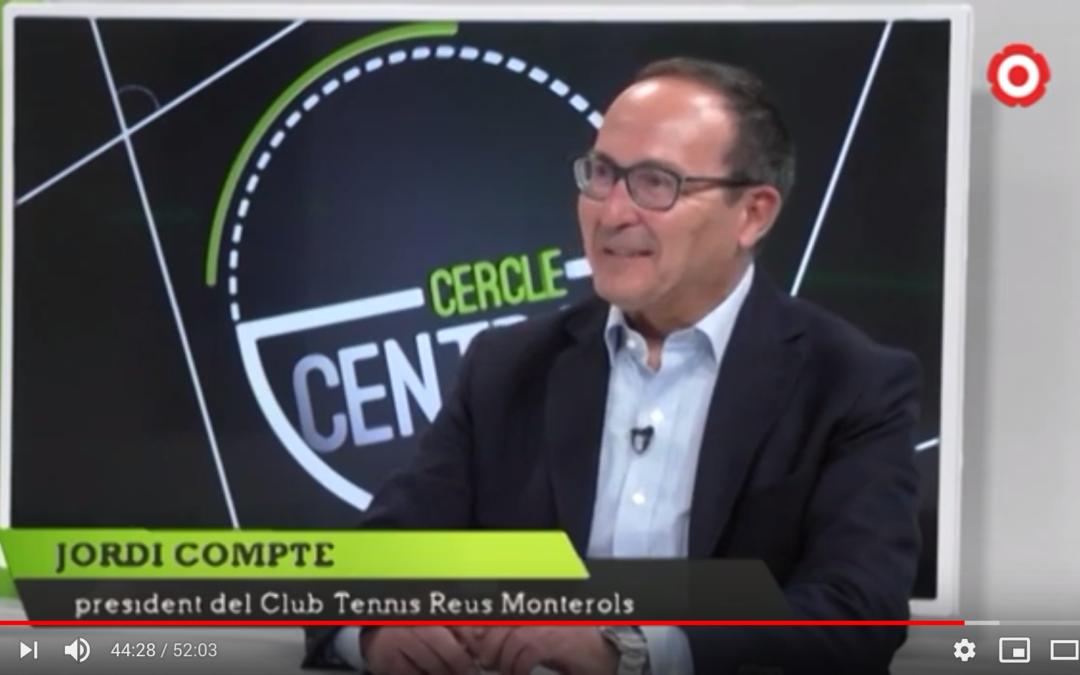 Entrevista del President del Club Tennis Reus Monterols al programa d'esports Cercle Central de Canal Reus TV